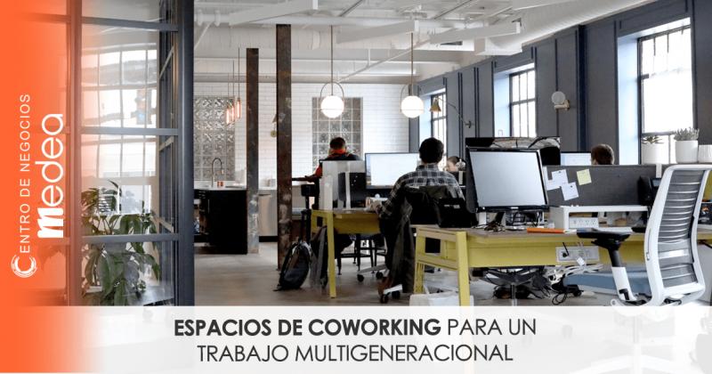 Espacios de coworking para un trabajo multigeneracional