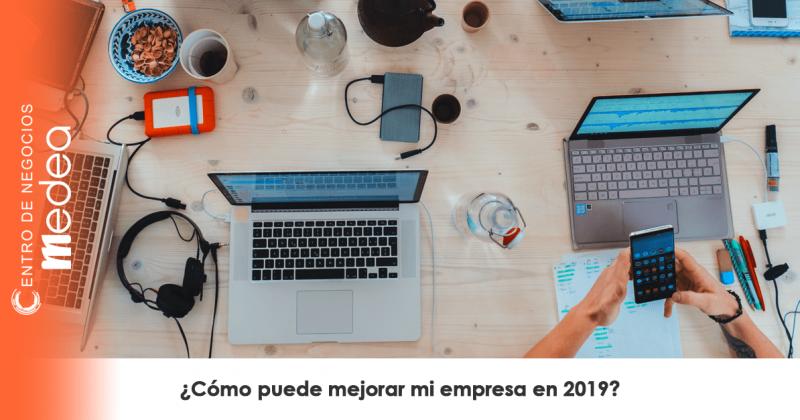 ¿Cómo puede mejorar mi empresa en 2019?