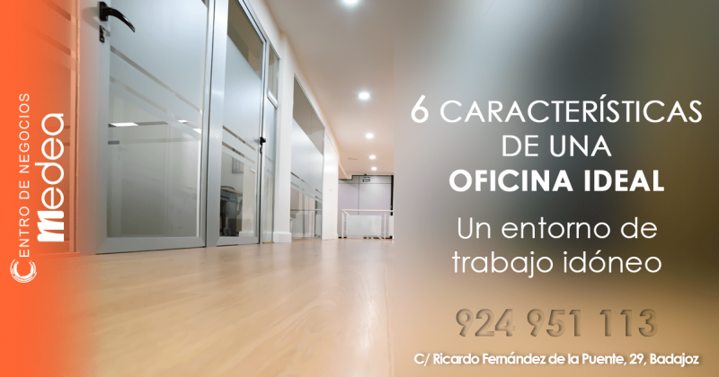 6 características de una oficina ideal