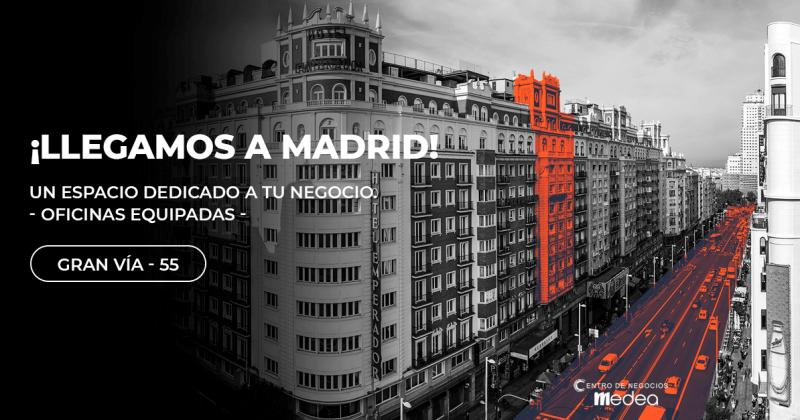 ¡Llegamos a Madrid! Oficinas en Gran vía, 55